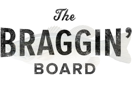 The Fishidy Braggin Board
